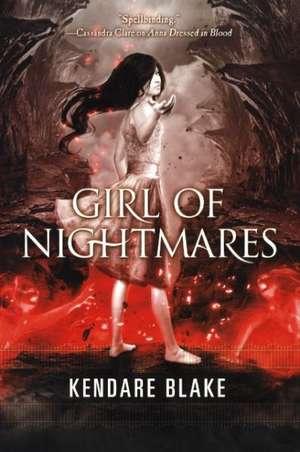 Girl of Nightmares de Kendare Blake