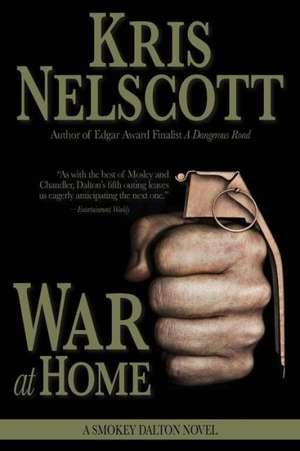 War at Home:  A Smokey Dalton Novel de Kris Nelscott