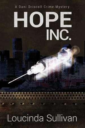 Hope, Inc. de Loucinda Sullivan