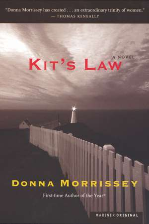 Kit's Law: A Novel de Donna Morrissey