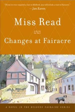 Changes at Fairacre de Miss Read
