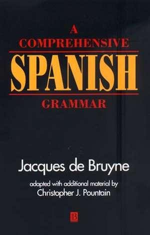 A Comprehensive Spanish Grammar