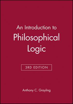 An Introduction to Philosophical Logic de Anthony C. Grayling