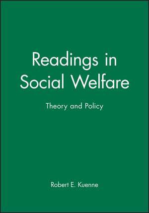 Readings in Social Welfare: Theory and Policy de Robert E. Kuenne