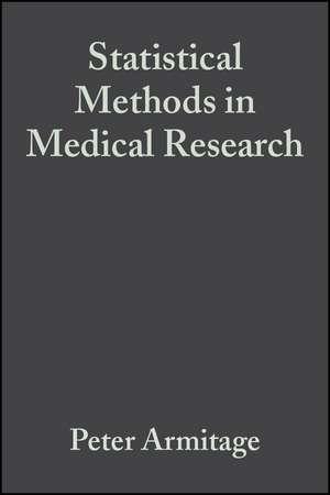 Statistical Methods in Medical Research de Peter Armitage