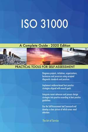 ISO 31000 A Complete Guide - 2020 Edition de Gerardus Blokdyk