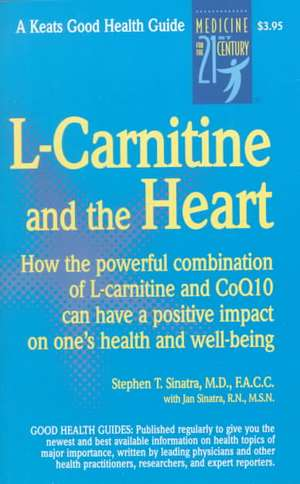 L-Carnitine and the Heart de Stephen Sinatra