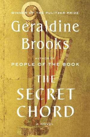 The Secret Chord de Geraldine Brooks