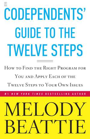 Codependents' Guide to the Twelve Steps: New Stories de Melody Beattie