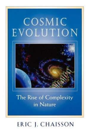 Cosmic Evolution – The Rise of Complexity in Nature imagine