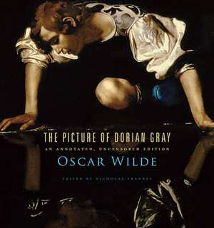 The Picture of Dorian Gray – An Annotated, Uncensored Edition imagine