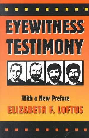 Eyewitness Testimony – With a New Preface 2e imagine