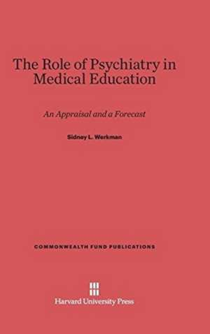 The Role of Psychiatry in Medical Education