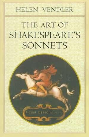 The Art of Shakespeare′s Sonnets imagine