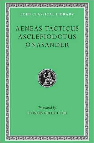 Tacticu, Asclepiodotus & Onasander L156 (Trans. Illinois Greek Club)(Greek)