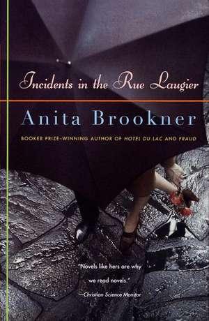 Incidents in the Rue Laugier de Anita Brookner