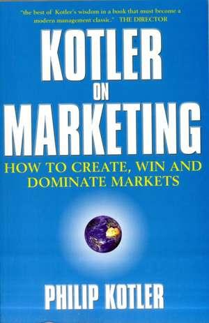 Kotler On Marketing de Philip Kotler