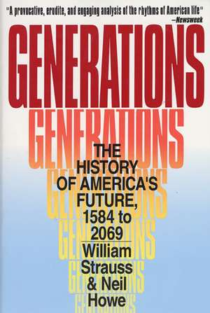 Generations: The History of America's Future, 1584 to 2069 de Neil Howe