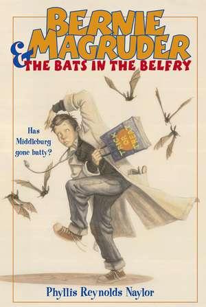 Bernie Magruder & the Bats in the Belfry