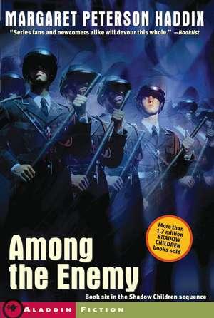 Among the Enemy de Margaret Peterson Haddix