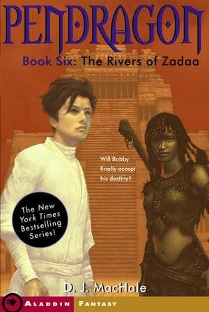 The Rivers of Zadaa de D. J. MacHale