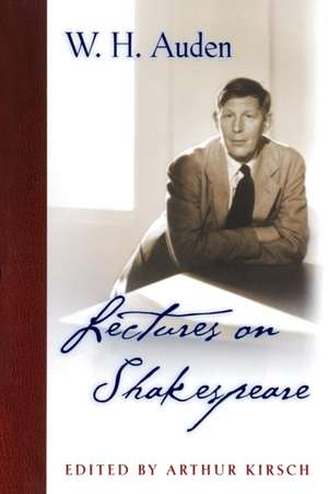 Lectures on Shakespeare de W. H. Auden