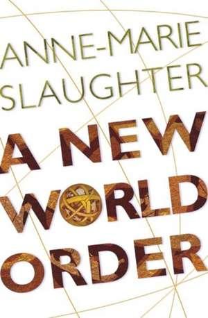 A New World Order de Anne–marie Slaughter