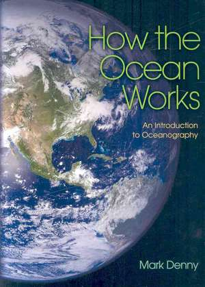 How the Ocean Works – An Introduction to Oceanography imagine