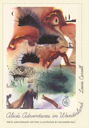 Alice`s Adventures in Wonderland – 150th Anniversary Edition de Lewis Carroll