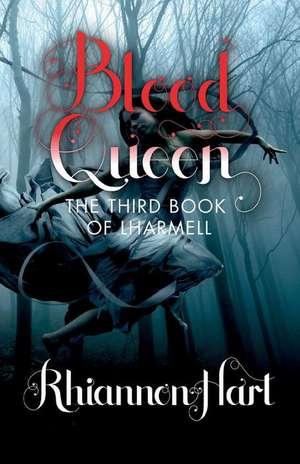 Blood Queen de Rhiannon Hart
