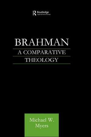 Brahman:  A Comparative Theology de Michael Warren Myers