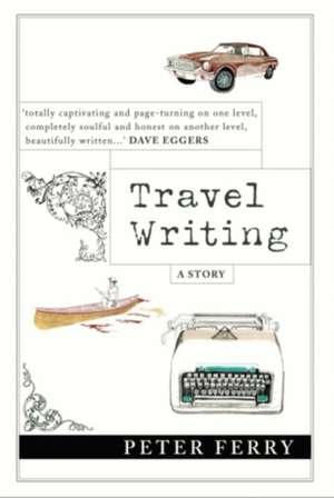 Travel Writing de  Peter Ferry