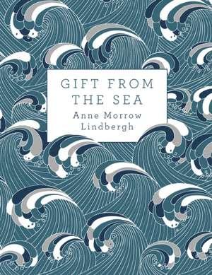 Lindbergh, A: Gift from the Sea de Anne Morrow Lindbergh