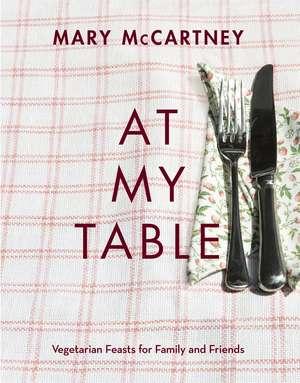McCartney, M: At My Table de Mary McCartney