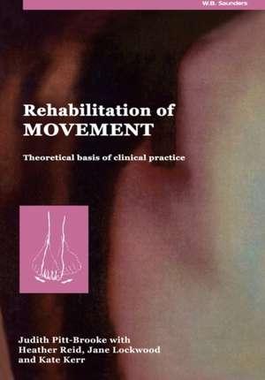 Rehabilitation of Movement