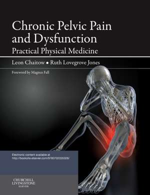 Chronic Pelvic Pain and Dysfunction