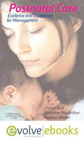 Postnatal Care Text and Evolve eBooks Package