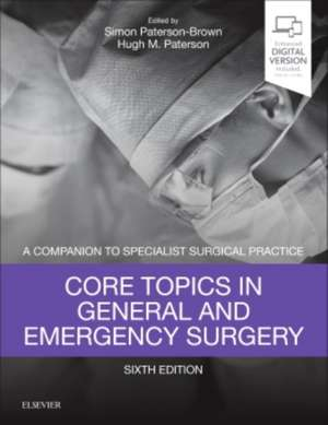 Core Topics in General & Emergency Surgery