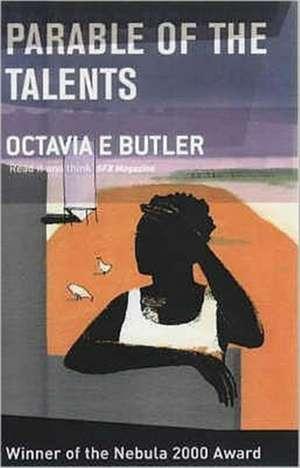 Parable of the Talents de Octavia E. Butler
