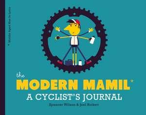 The Modern Mamil (Middle Aged Man in Lycra) de Joel Rickett