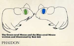 The Green-Eyed Mouse and the Blue-Eyed Mouse