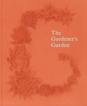 The Gardeners Garden