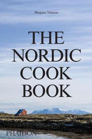 The Nordic Cookbook de Magnus Nilsson