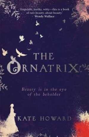 The Ornatrix de Kate Howard
