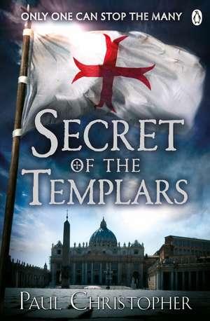 Secret of the Templars de Paul Christopher