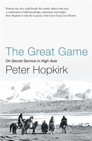 The Great Game de Peter Hopkirk