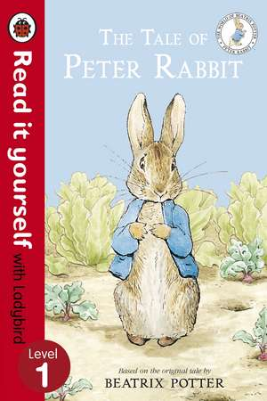 The Tale of Peter Rabbit - Read It Yourself with Ladybird: Level 1 de Beatrix Potter