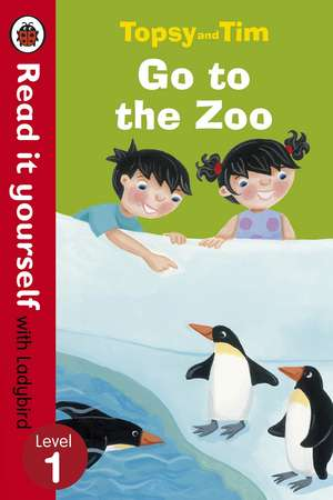Topsy and Tim: Go to the Zoo - Read it yourself with Ladybird: Level 1 de Jean Adamson