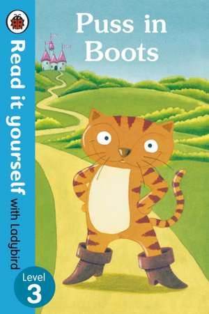 Puss in Boots - Read it yourself with Ladybird: Level 3