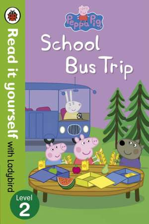 Peppa Pig, School Bus Trip - Read it yourself with Ladybird